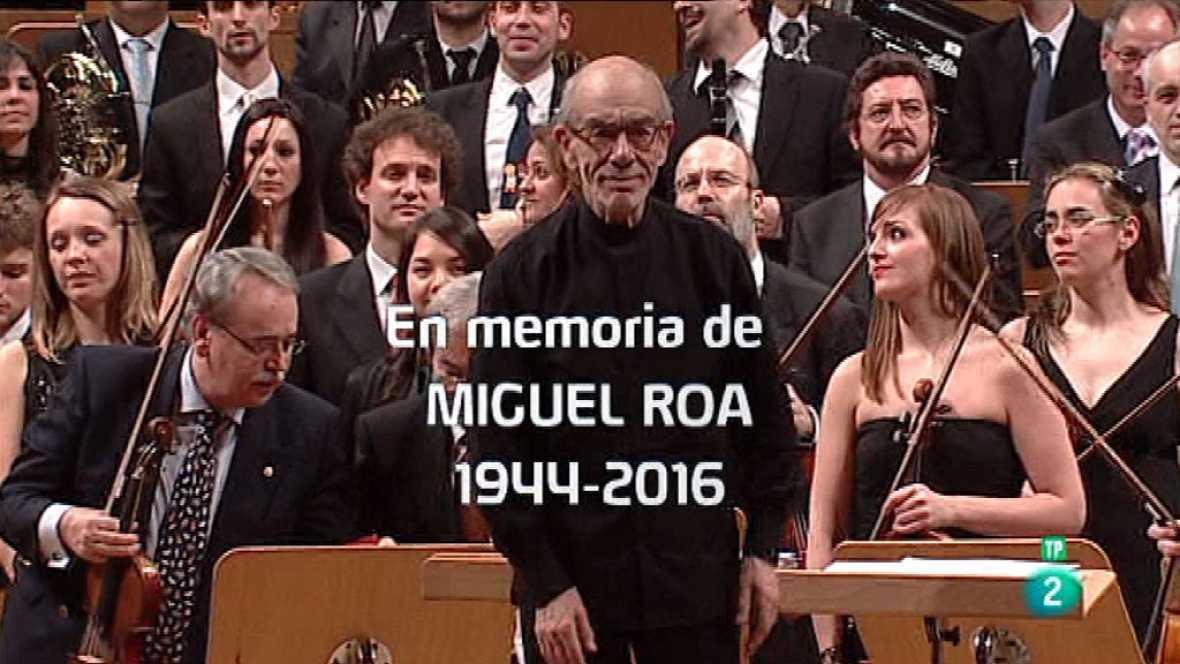 Los conciertos de La 2 - En memoria de Miguel Roa