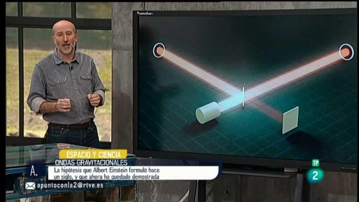 A punto con La 2 - Espacio y ciencia - Ondas gravitacionales
