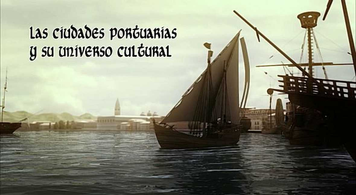 Las ciudades portuarias y su universo cultural