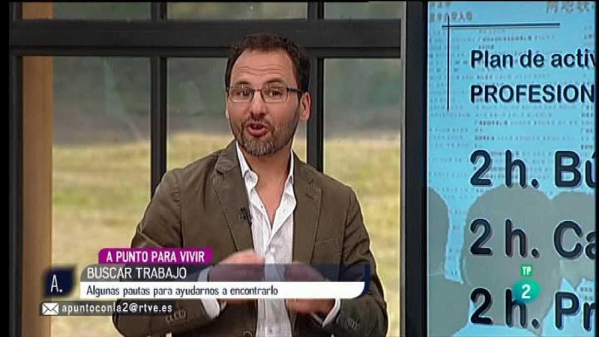 A punto con La 2 - A punto para vivir - Tomás Navarro - Buscar trabajo