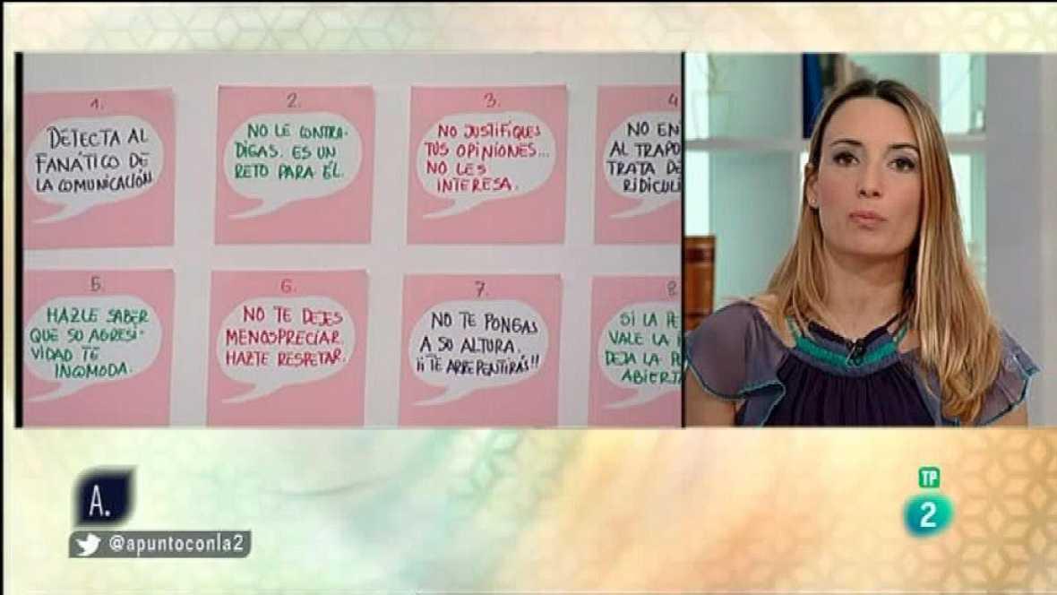 A punto con La 2 - A punto para vivir - Patricía Ramírez - Comunicarse sin agresividad