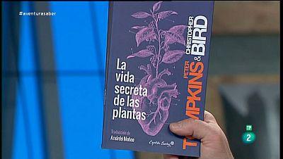 La Aventura del Saber �La vida secreta de las plantas� de Peter Tompkins y Christopher Bird.