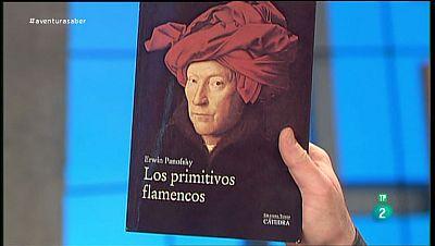 La Aventura del Saber. Los primitivos flamencos. Erwin Panofsky
