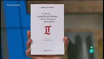 La Aventura del Saber. �La vida de Lazarillo de Tormes, y de sus fortunas y adversidades� de Alfonso de Vald�s.