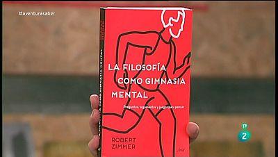 La Aventura del Saber �La filosof�a como gimnasia mental� de Robert Zimmer