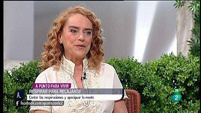 A punto con La 2 - A punto para vivir - Blanca Mas - Contar las respiraciones para relajarse