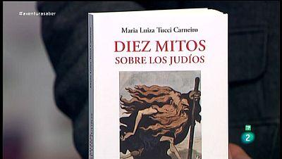 La Aventura del Saber. TVE. Libros recomendados. Mar�a Luisa Tucci Carneiro. Diez mitos sobre los jud�os