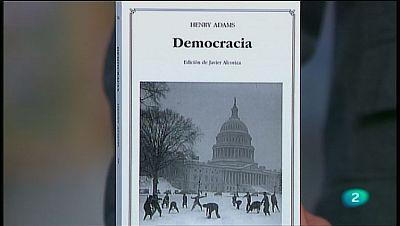 La Aventura del Saber. TVE. Sección 'Libros recomendados'. 'Democracia' de Henry Adams