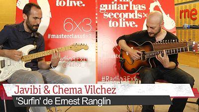 Masterclass 6x3 - Jam con Javibi y Chema Vilchez - Escuchar ahora