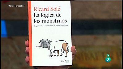 La Aventura del Saber. Sección 'Libros recomendados'. 'La lógica de los monstruos' de Ricard Solé