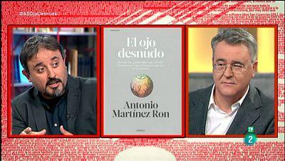 La Aventura del Saber. TVE. Antonio Martínez Ron. 'El ojo desnudo'