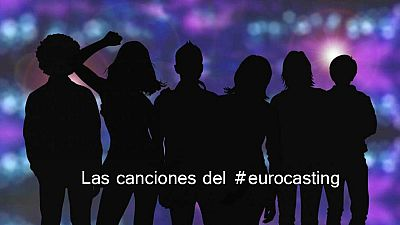 Las canciones del Eurocasting