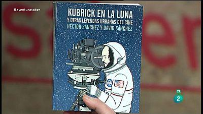 La Aventura del Saber. TVE. Sección 'Libros recomendados'. Kubrick en la luna y otras leyendas urbanas del cine. Héctor Sánchez y David Sánchez.