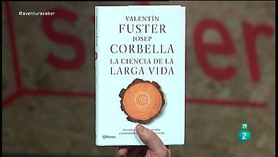 La Aventura del Saber. TVE. Sección ' Libros recomendados'. La ciencia de la larga vida. Valentí Fuster y Josep Corbellá