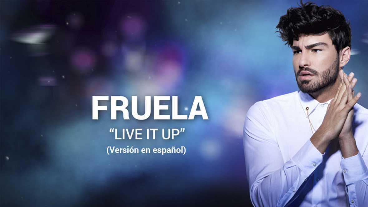 Eurovisión 2017 - Fruela canta 'Live it up' (versión final #Eurocasting)