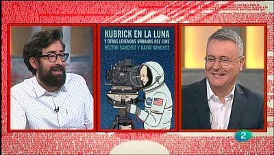 La Aventura del Saber. TVE. Héctor Sánchez. ' Kubrick en la luna y otras leyendas urbanas del cine'