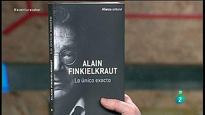La Aventura del Saber. TVE. Sección'Libros recomendados¿.  Alain Finkielkraut. 'Lo único exacto'