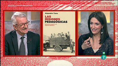 La Aventura del Saber. TVE.  Alejandro Tiana. 'Las misiones pedagógicas: Educación popular en la Segunda República'