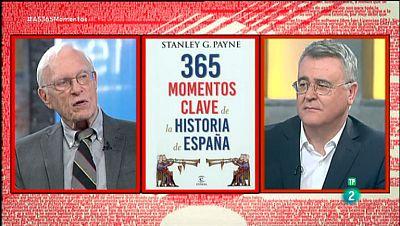 La Aventura del Saber. TVE. Stanley Payne.  '365 momentos clave de la historia de España'