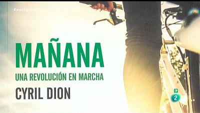 La Aventura del Saber. TVE. Sección 'Libros recomendados'.  'Mañana, una revolución en marcha', del documentalista francés Cyril Dion.