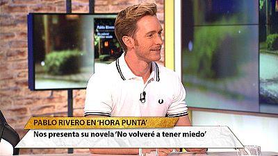 """Pablo Rivero, Toni en Cuéntame, nos presenta su novela """"No volveré a tener miedo"""""""