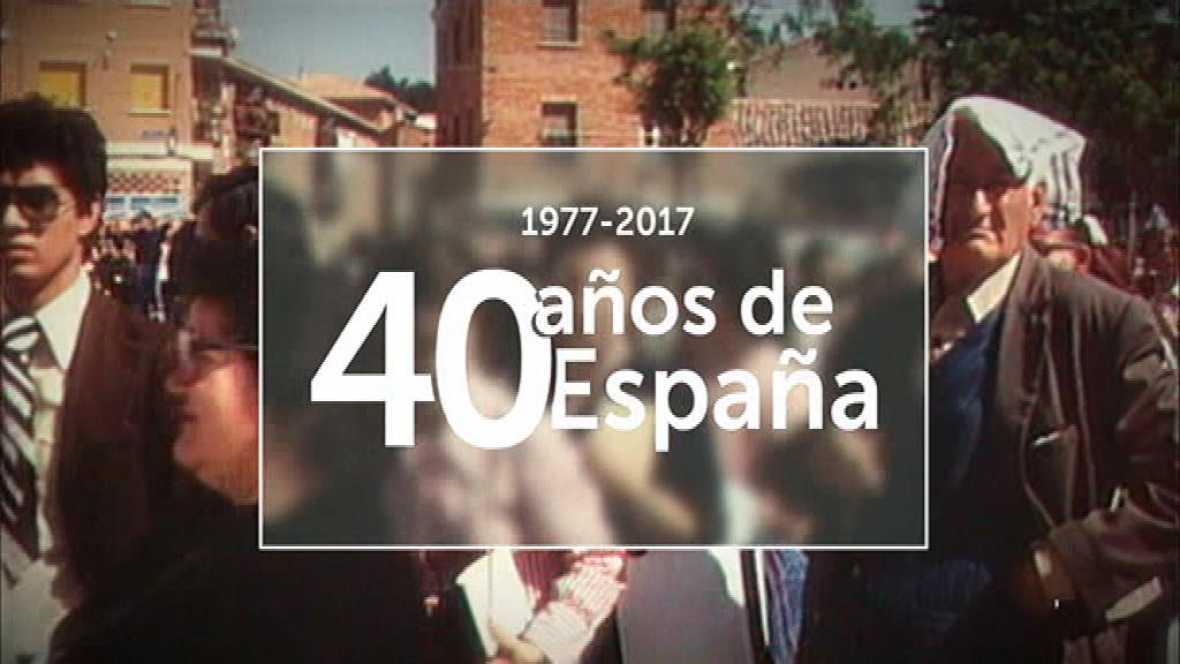 40 años de España - Avance