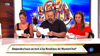 Hora Punta - ¿Qué hay entre Jorge y Miri? Alejandra hace un test a los semifinalistas de Master Chef 5
