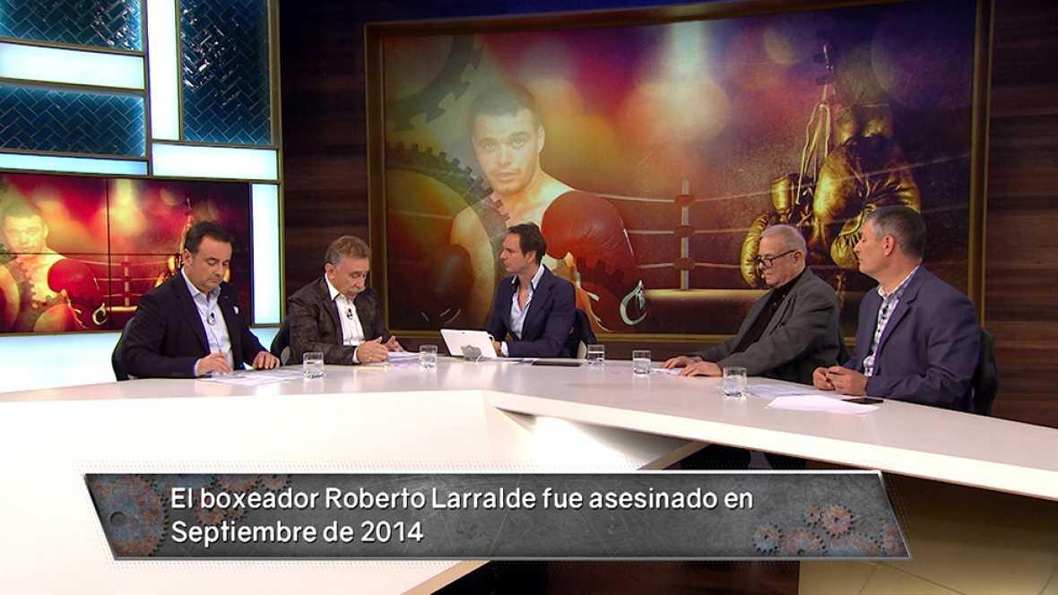 MESA DE EXPERTOS | El asesinato del boxeador Roberto Larralde