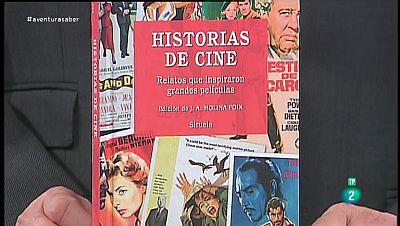 La Aventura del Saber. TVE. Libros recomendados.'Historias de cine, relatos que inspiraron grandes películas'.