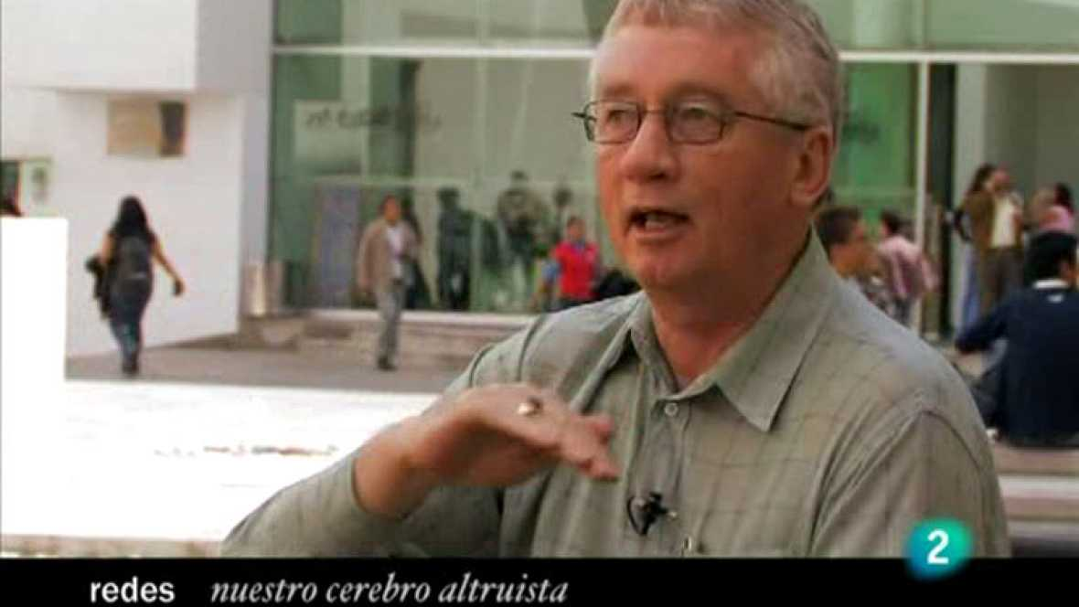 Redes  (28/03/10): Nuestro cerebro altruísta