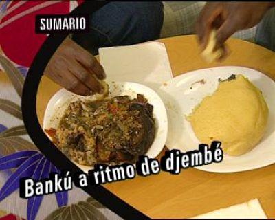Babel en TVE - Sabores del mundo: Ghana, Bankú, a ritmo de djembé