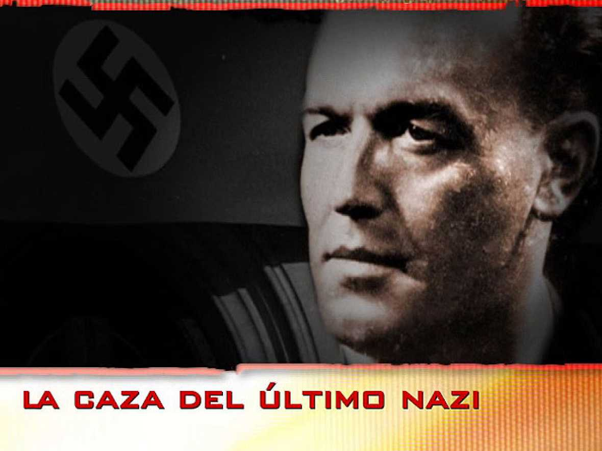 "Documentos TV: ""La caza del último nazi"""