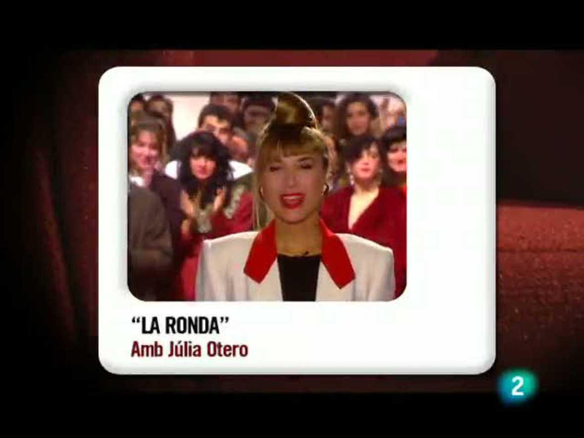"Memòries de la tele: Júlia Otero i el seu programa ""La Ronda"""